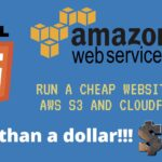 Run a cheap website on AWS S3 and CloudFront